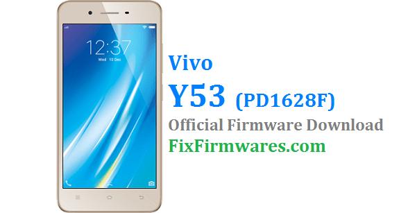 Vivo Firmware Y53, PD1628F, vivo y53 firmware