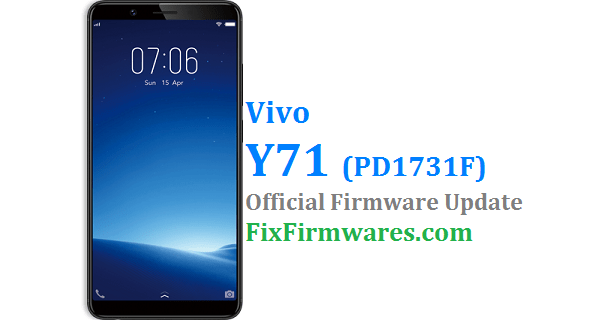 Vivo Y71 Firmware (PD1731F) Download Free | Fix-Firmwares