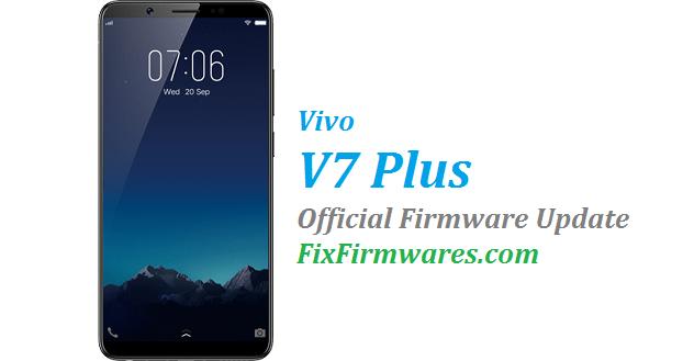 Vivo V7 Plus ,Vivo V7 Plus Firmware,