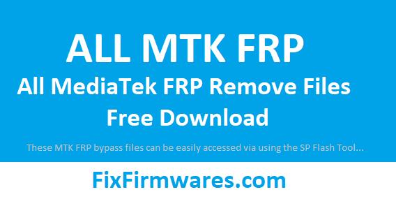 All MTK FRP Bypass Files