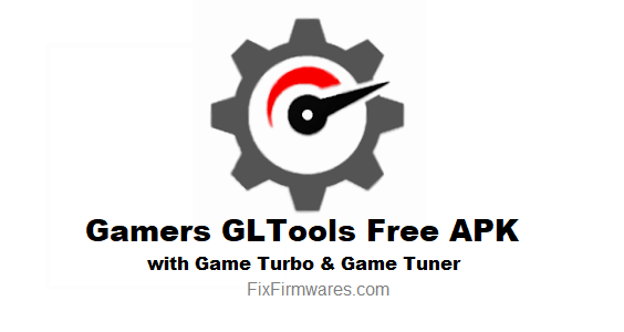 Gltools Apk Download Free For Android With Game Turbo Tuner
