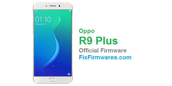 Oppo R9 Plus - X9079 OPPO Firmware