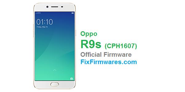 Oppo R9s - CPH1607 OPPO Firmware