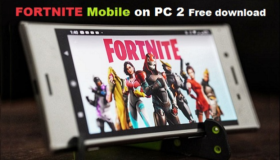 Fortnite Mobile on PC