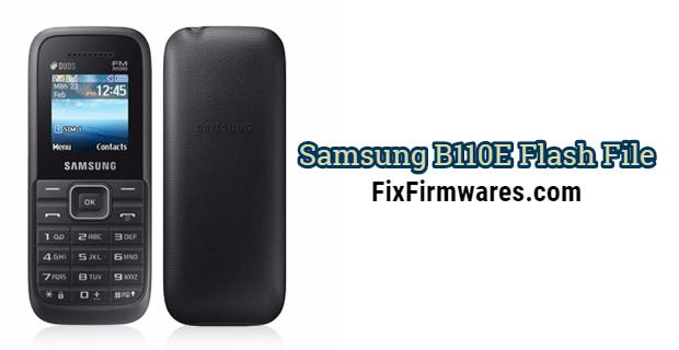 Samsung B110E Flash File