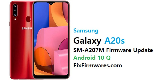 SM-A207M Firmware Flash File Android 10