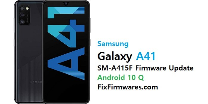 Samsung SM-A415F Firmware File (Flash File) Android Update