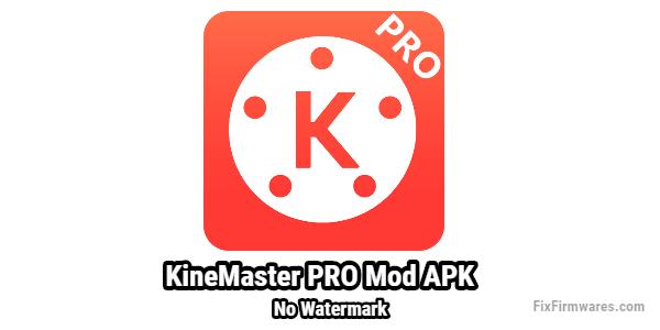 Kinemaster Pro Mod Unlocked No Watermark