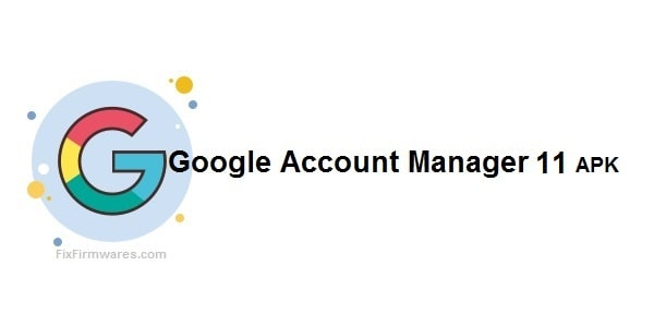 Google Account Manager 11 APK