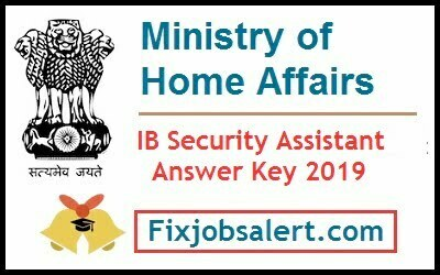 IB Security Assistant Tier 1 Cut Off 2019 Download MHA IB Results Date