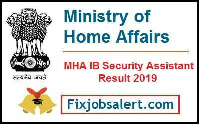 MHA IB Security Assistant Result 2019 @ mha.gov.in IB Security Asst Expected Cutoff