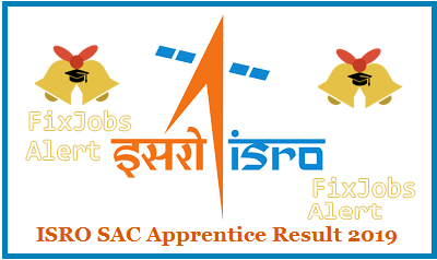 ISRO SAC Apprentice Result 2019 @ sac.gov.in Graduate and Technician Apprentice Merit List