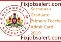 Karnataka Graduate Primary Teacher Admit Card 2019 @ schooleducation.kar.nic.in GPT Exam Date