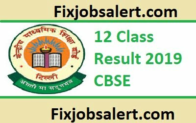 12 Class Result 2019 CBSE Declared at cbse.nic.in Results ~ Check Score Card ~ Name Wise