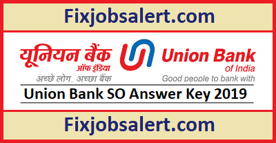 UBI Specialist Officer Answer Key 2019 17th May SO Paper Solution Set Wise, Cutoff