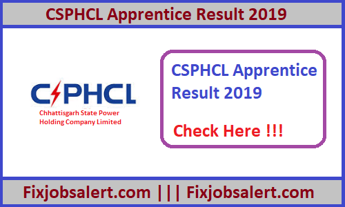 CSPHCL Apprentice Result 2019 @ cspdcl.co.in Apprenticeship Merit List, Cut Off