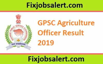 GPSC Agriculture Officer Result 2019, Gujarat PSC AO Merit List, Cut Off