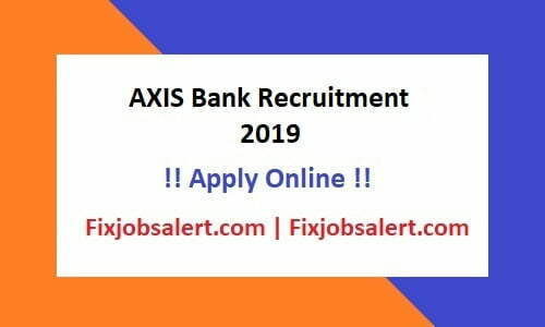 AXIS Bank Recruitment 2019 for 2463 Post Apply Online @ axisbank.com