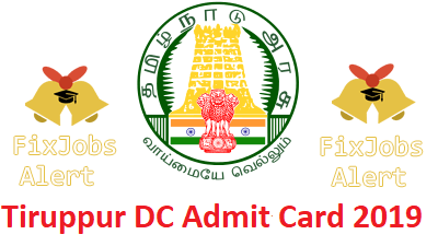Tiruppur DC Admit Card 2019 @ districts.ecourts.gov.in Office Assistant Hall Ticket