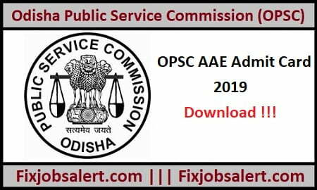 Odisha PSC AAE Admit Card 2019 @ opsc.gov.in OPSC Asst Agriculture Engineer Exam Date