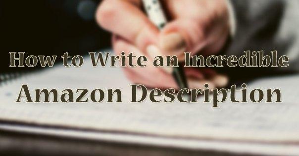 How to Write an Incredible Amazon Description