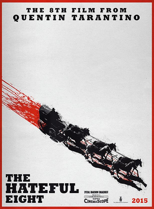 Quentin Tarantino's THE HATEFUL EIGHT Poster