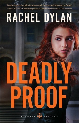 BOOK REVIEW: Deadly Proof by Rachel Dylan