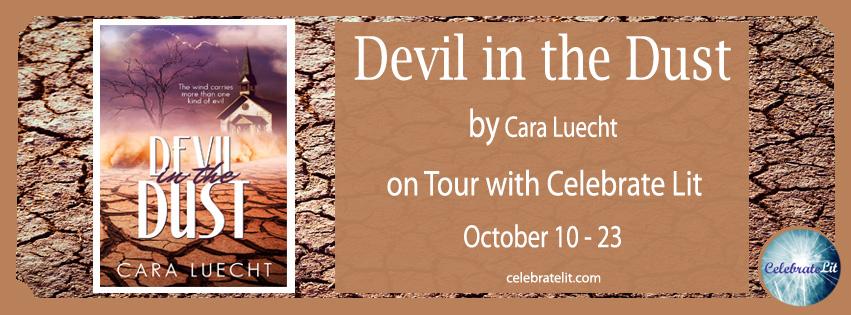 SPOTLIGHT: Devil in the Dust by Cara Luecht