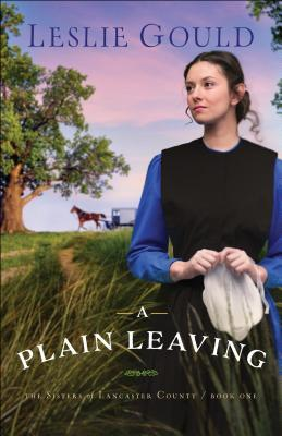 BOOK REVIEW: A Plain Leaving by Leslie Gould