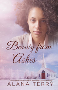 BOOK REVIEW:  Beauty from Ashes by Alana Terry