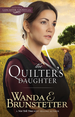 BOOK REVIEW: The Quilter's Daughter by Wanda E. Brunstetter