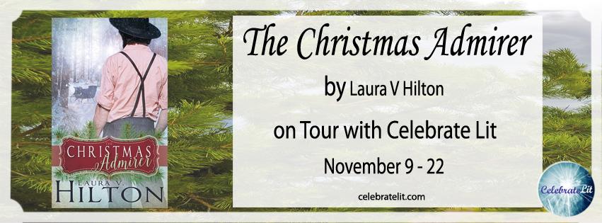 SPOTLIGHT: The Christmas Admirer by Laura V. Hilton