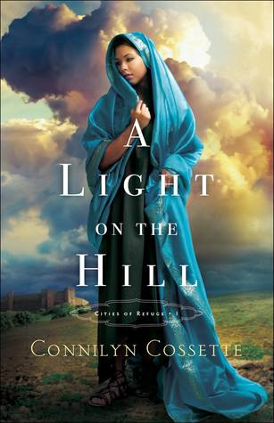 BOOK REVIEW: A Light on the Hill by Connilyn Cossette