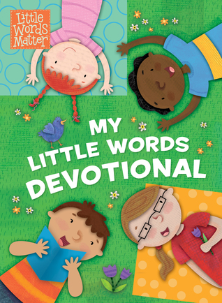 BOOK REVIEW: My Little Words Devotional by Michelle Prater Burke Illustrated by Holli Conger