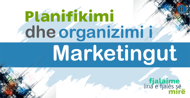 planifikimi dhe organizimi i marketingut