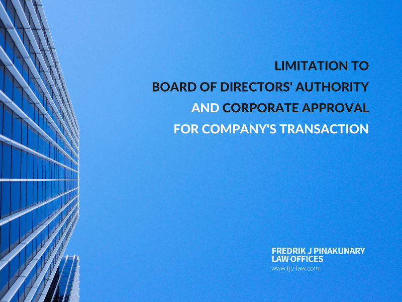 Limitation to Board of Directors' Authority and Corporate Approval for Company's Transaction