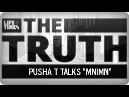 pusha t the truth