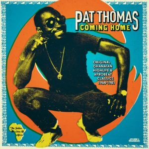 sorties musiques-pat-thomas-coming-home-strut-records