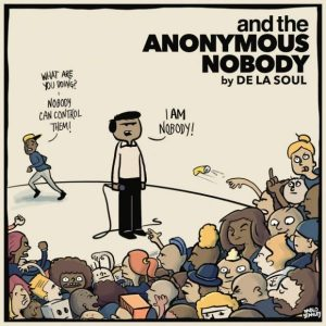 and-the-anonymous-nobody-de-la-soul-rentrée