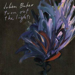 Julien Baker - Turn out the lights - rentrée 2017