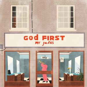 mrjukes - god first - rentrée 2017 - flabbergastmusic