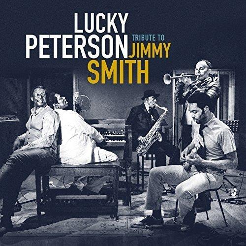 lucky-peterson-tribute-to-jimmy-smith-PILS-Par ici les sorties-Vendredi 13 octobre 2017