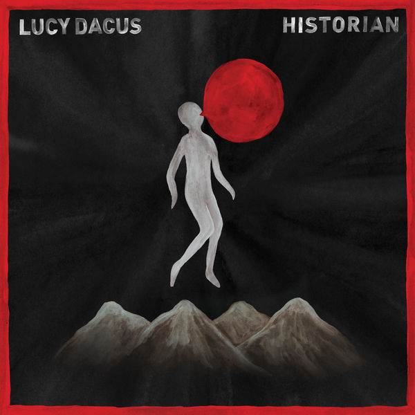 lucy dacus - historian - 2 mars 2018