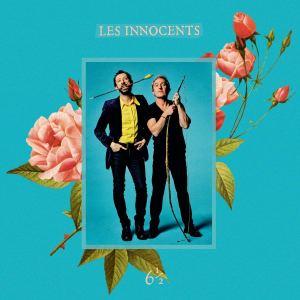 Les innocents - 6 et demi - sorties musique mars 2019