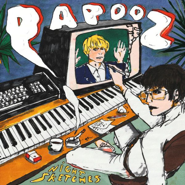 Papooz – Night Sketches : luxe sonore et mélopées voluptueuses