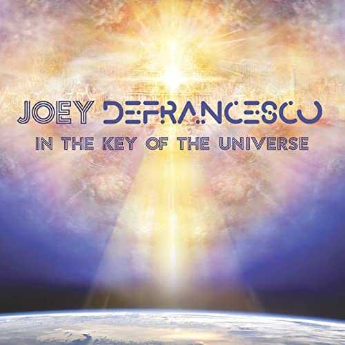 Joey DeFrancesco - In The Key Of The Universe (FLAC, 2019)