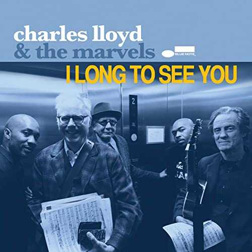 Charles Lloyd & The Marvels - I Long To See You (2016 24/96 FLAC)