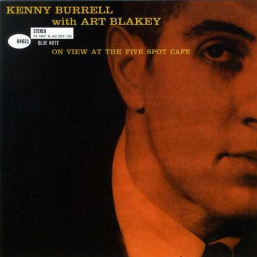 Kenny Burrell, Art Blakey - On View At The Five Spot Cafe (2011 SACD)