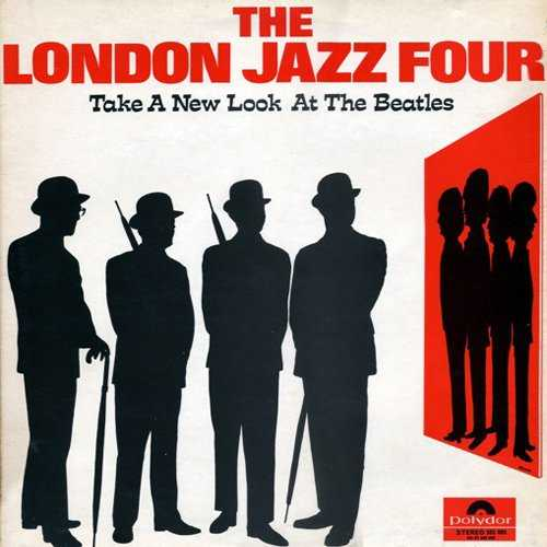 London Jazz Four - Take A New Look At The Beatles (1967 24/96 FLAC)