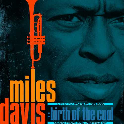 Miles Davis - Music From Inspired By The Film Birth Of The Cool (2020 24/48 FLAC)